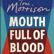 Mouth Full of Blood : Toni Morrison