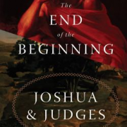 The end of the beginning : Joshua and Judges