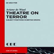Theatre on terror : subject positions in British drama
